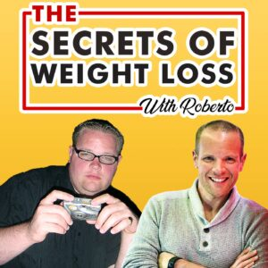 The Secrets Of Weight Loss Podcast cover and logo its is used to let people know what the podcast is about, which is losing weight and how to do it. The artwork features the words 'the secrets of weight loss with roberto' along with two images of Roberto, one when he was fat and the other thin after losing tens stone in weight,